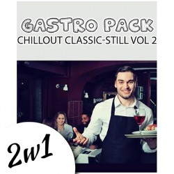 Gastro Pack Chillout Classic / Chillout Still vol. 2